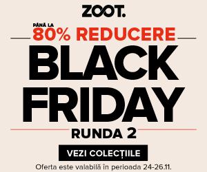 Black Friday ZOOT runda doi - Zoot.ro